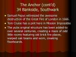 the anchor cont d 34 bankside southwark