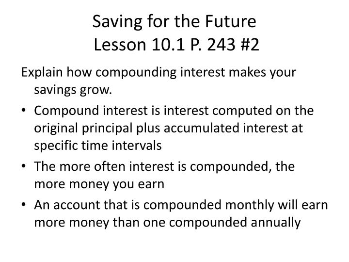 Saving for the future lesson 10 1 p 243 2
