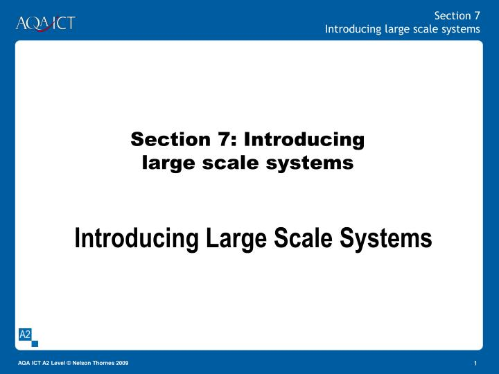 section 7 introducing large scale systems n.