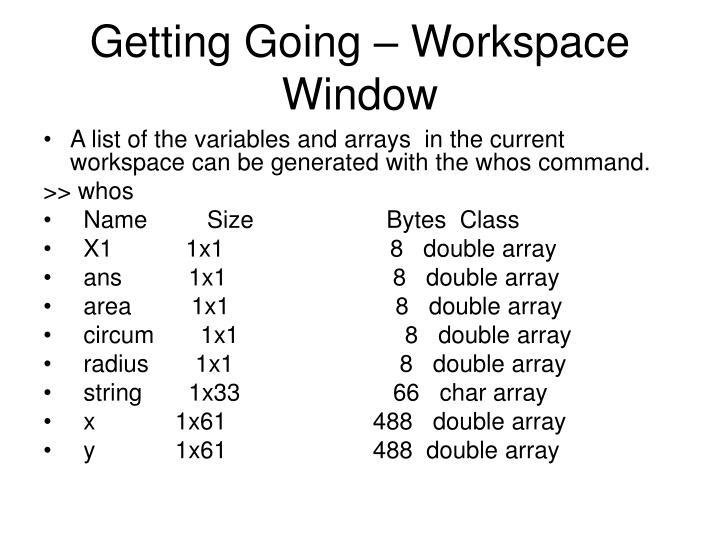 Getting Going – Workspace Window