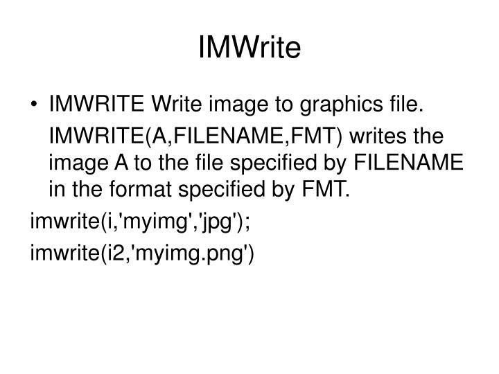IMWrite