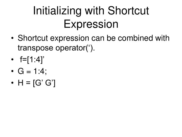 Initializing with Shortcut Expression