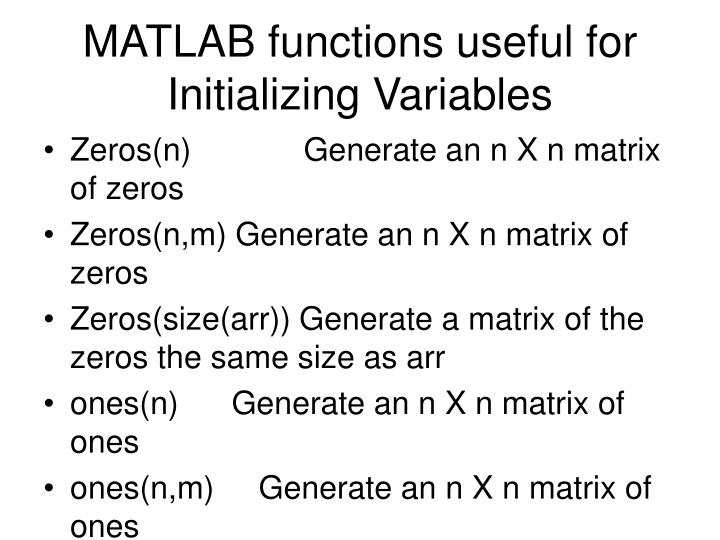 MATLAB functions useful for Initializing Variables