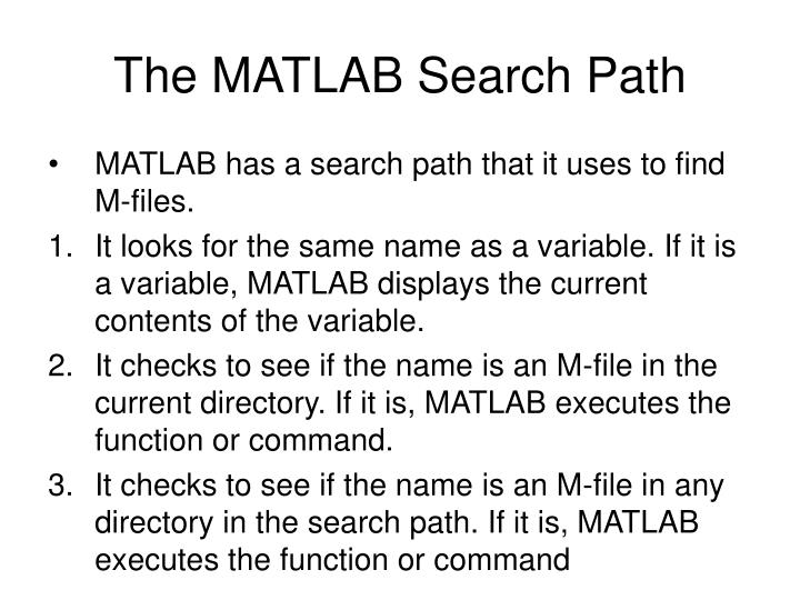 The MATLAB Search Path