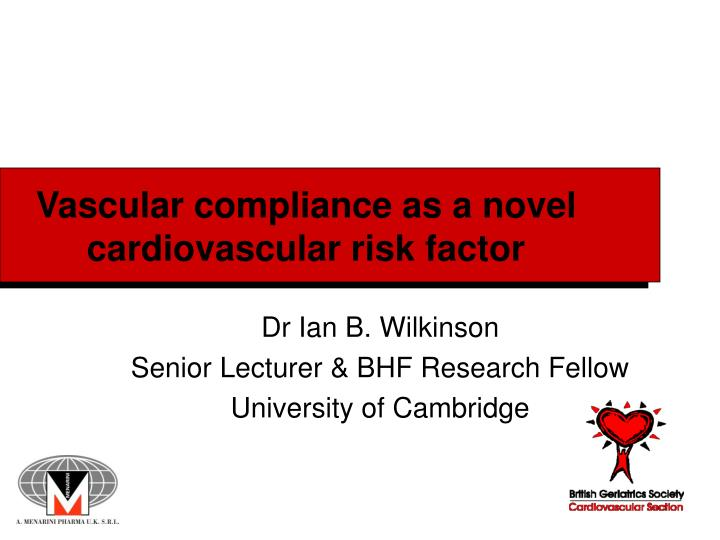 vascular compliance as a novel cardiovascular risk factor n.