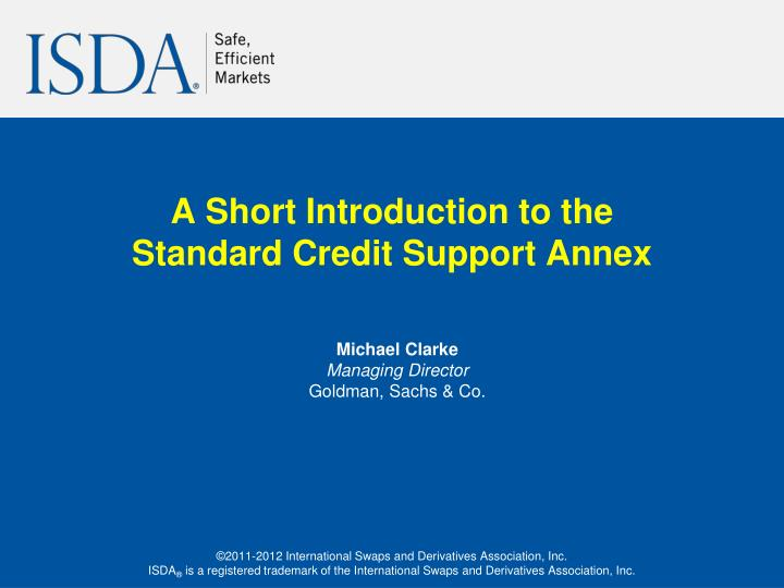 a short introduction to the standard credit support annex n.