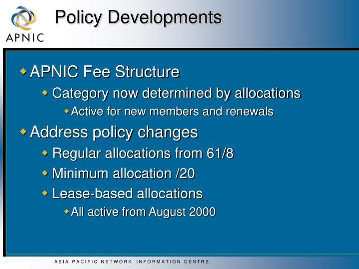 Policy Developments