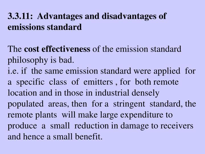 3.3.11:  Advantages and disadvantages of emissions standard
