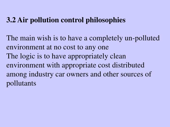 3.2 Air pollution control philosophies