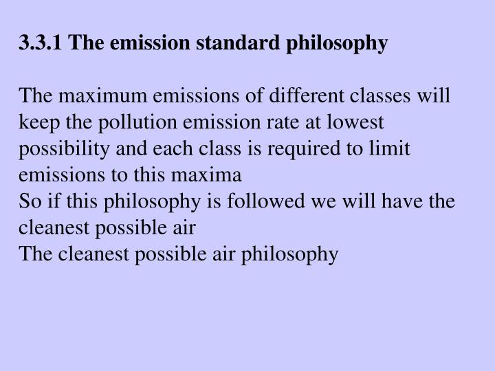 3.3.1 The emission standard philosophy