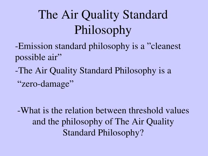 The Air Quality Standard Philosophy