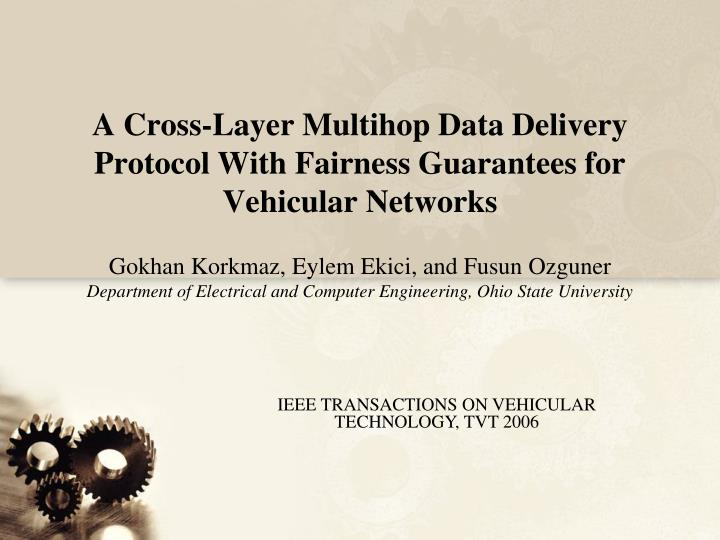 A cross layer multihop data delivery protocol with fairness guarantees for vehicular networks