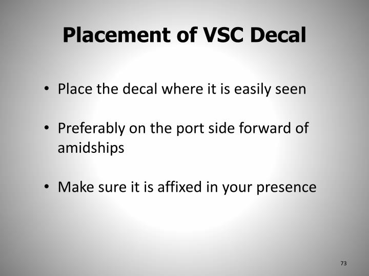 Placement of VSC Decal