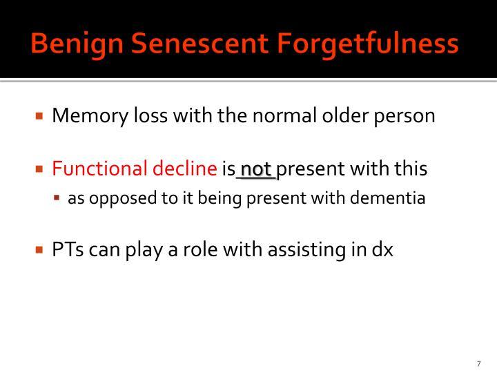 Benign Senescent Forgetfulness