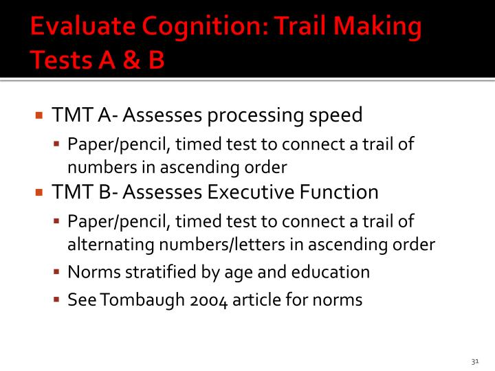 Evaluate Cognition: Trail Making Tests A & B