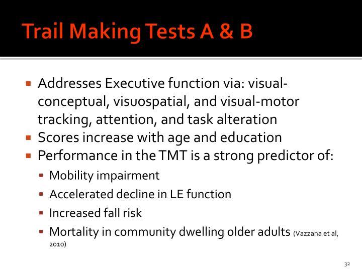 Trail Making Tests A & B