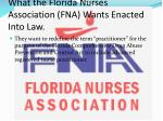 what the florida nurses association fna wants enacted into law
