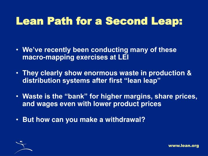 Lean Path for a Second Leap: