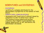 debentures and dividends