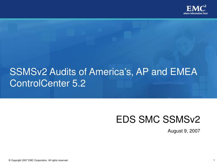 ssmsv2 audits of america s ap and emea controlcenter 5 2 n.