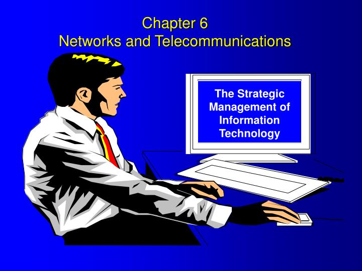 chapter 6 networks and telecommunications n.