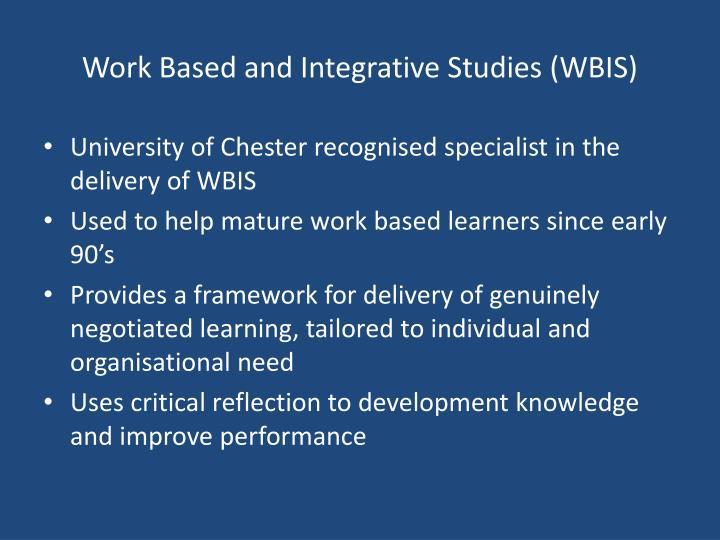 Work Based and Integrative Studies (WBIS)