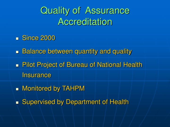 Quality of  Assurance