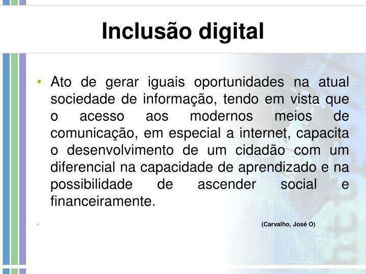 Inclus o digital