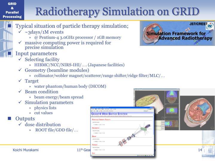 Radiotherapy Simulation on GRID