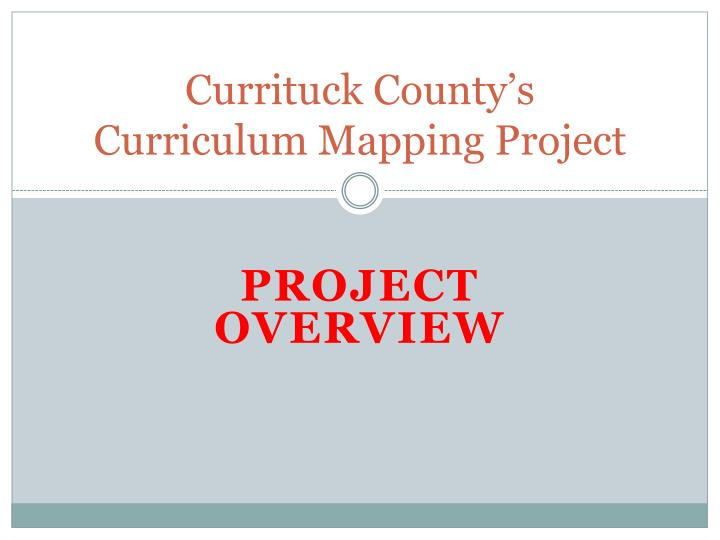 currituck county s curriculum mapping project n.