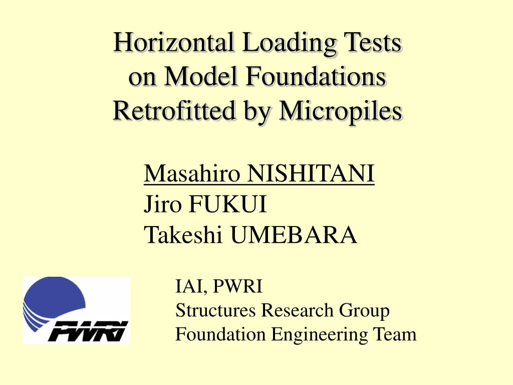 ppt horizontal loading tests on model foundations retrofitted by micropiles powerpoint presentation id3837314