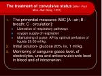 the treatment of convulsive status after paul moe alan seay 1991
