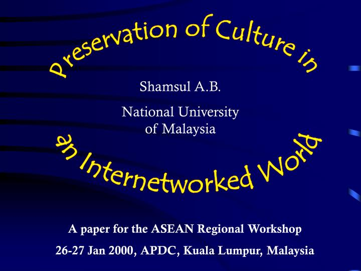 Preservation of Culture in