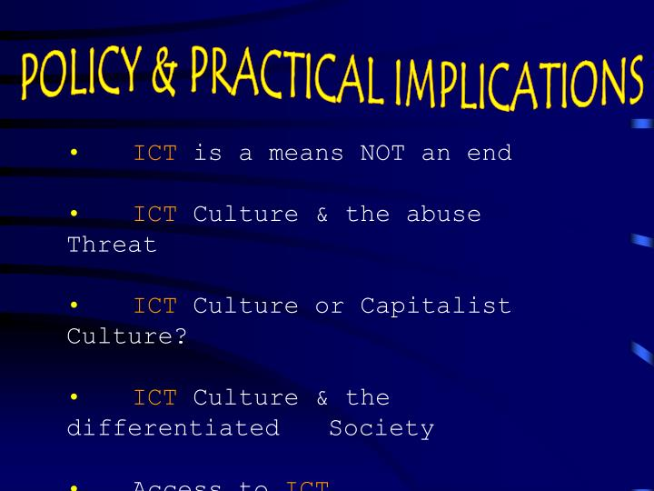 POLICY & PRACTICAL IMPLICATIONS