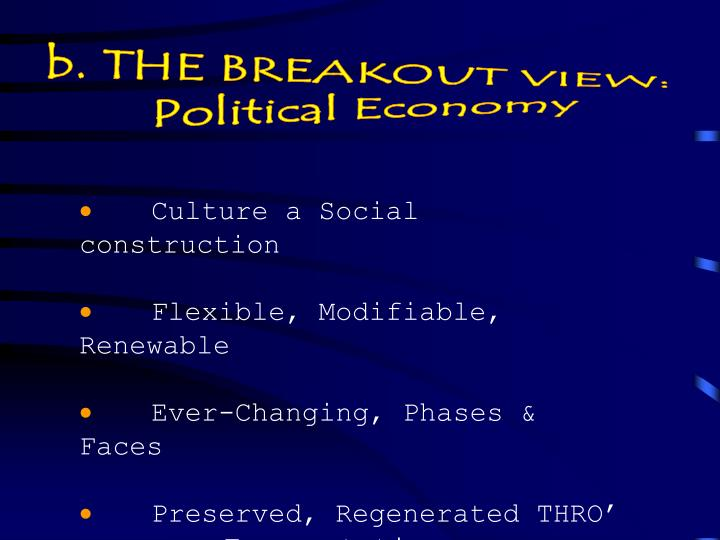 b. THE BREAKOUT VIEW: