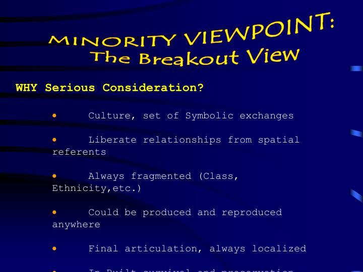 MINORITY VIEWPOINT: