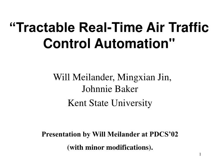 tractable real time air traffic control automation n.