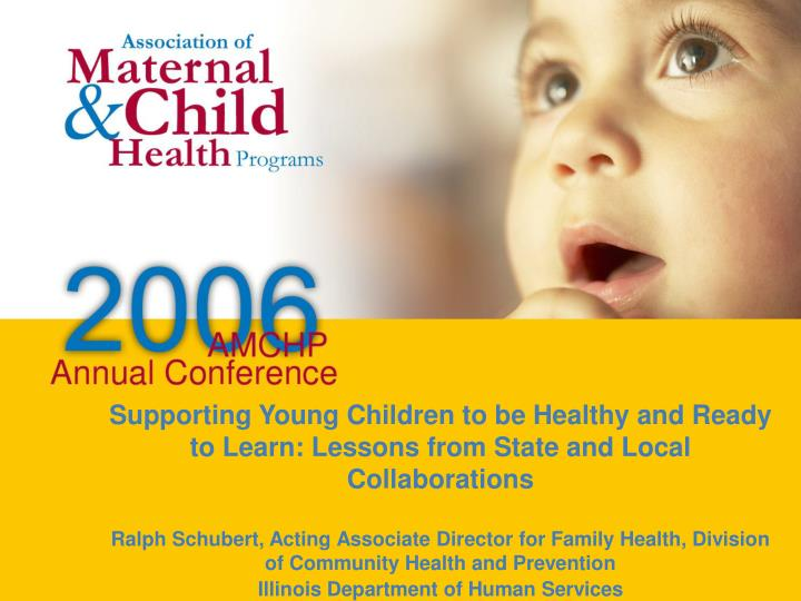 Supporting Young Children to be Healthy and Ready to Learn: Lessons from State and Local Collaborati...