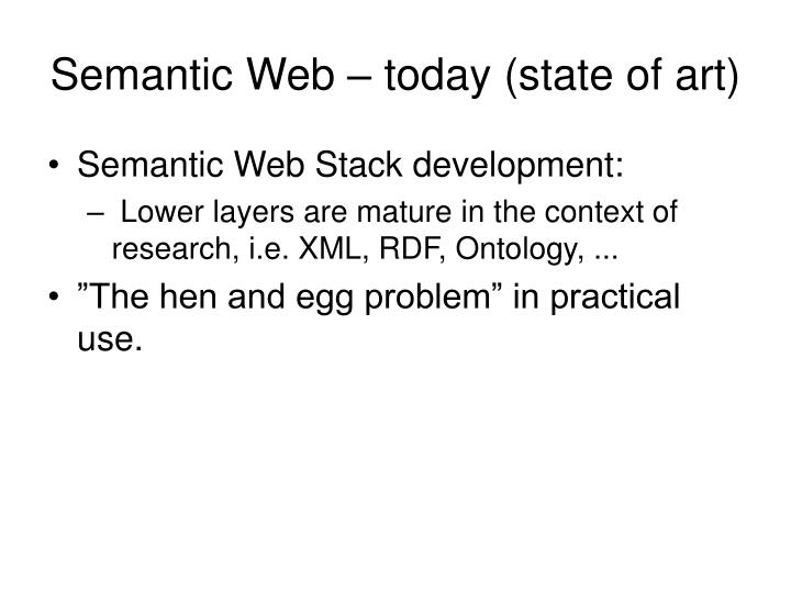 Semantic Web – today (state of art)