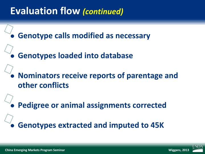 Evaluation flow