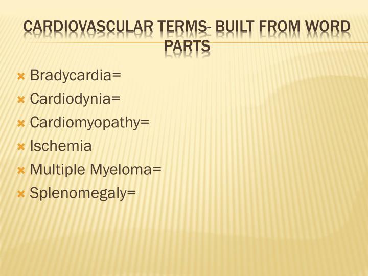 Bradycardia=