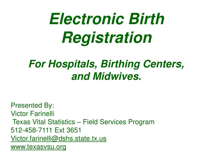 electronic birth registration for hospitals birthing centers and midwives n.