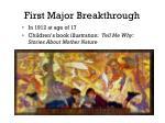 first major breakthrough