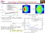 advantage of di hadron correlations