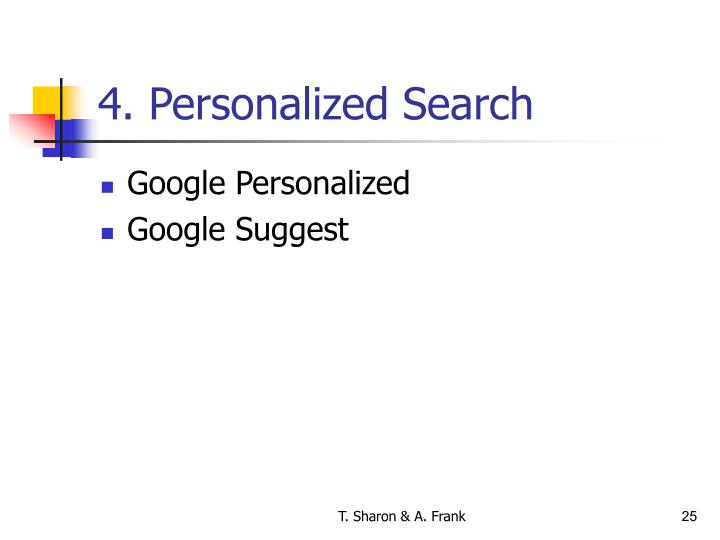 4. Personalized Search