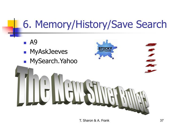 6. Memory/History/Save Search