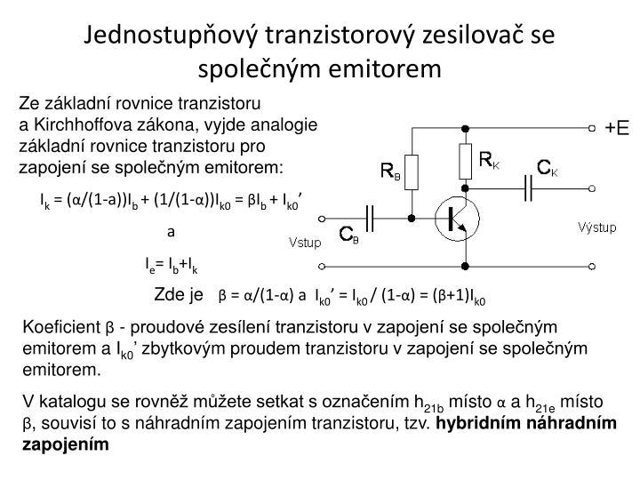 Jednostupňový tranzistorový zesilovač se společným emitorem