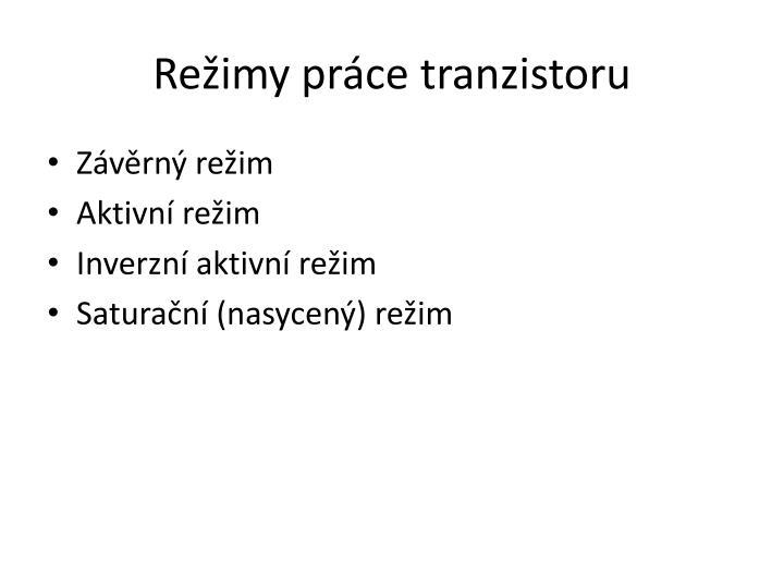 Režimy práce tranzistoru