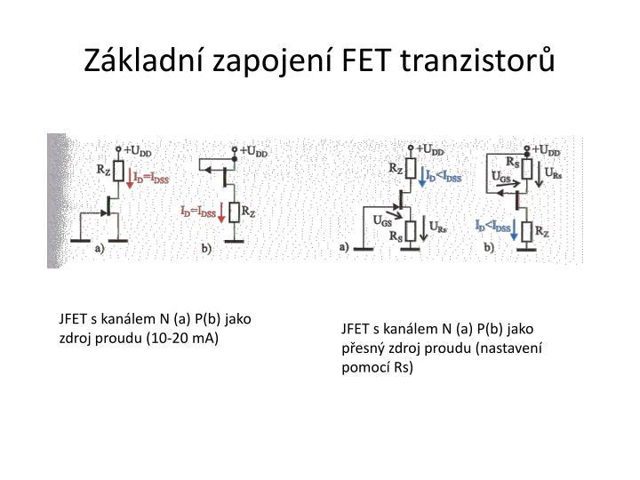 Základní zapojení FET tranzistorů