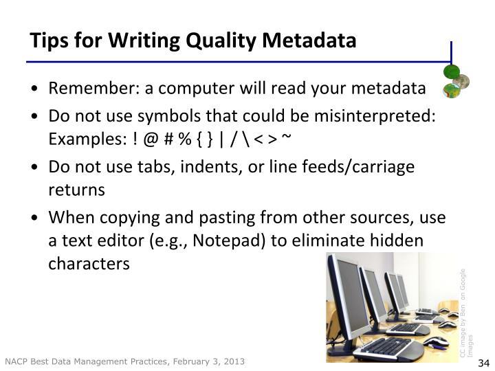 Tips for Writing Quality Metadata